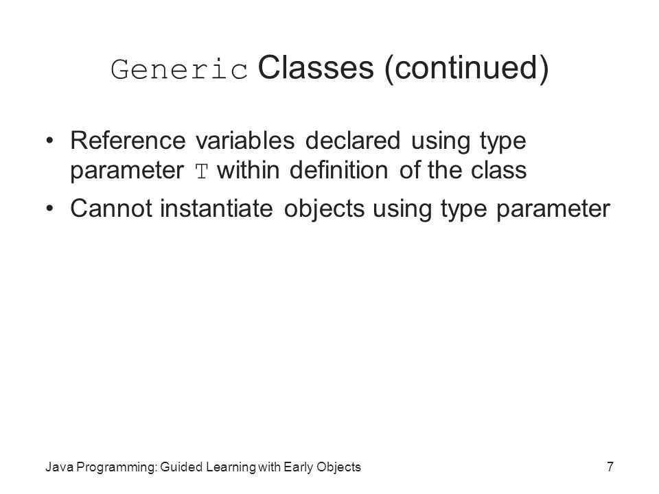 Generic Classes (continued)