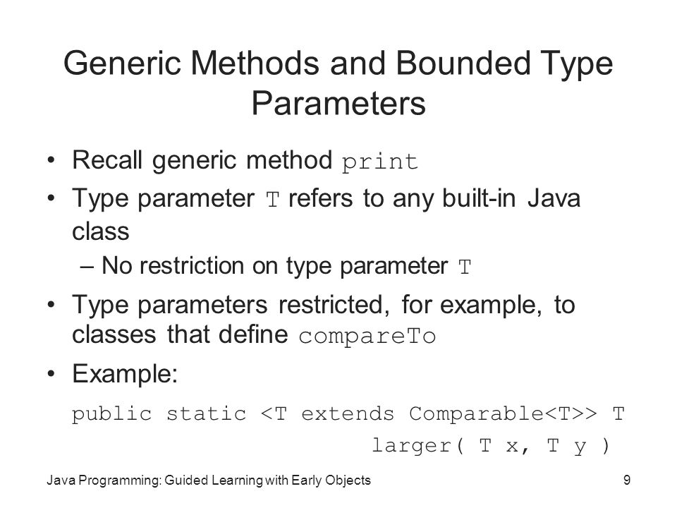 Generic Methods and Bounded Type Parameters