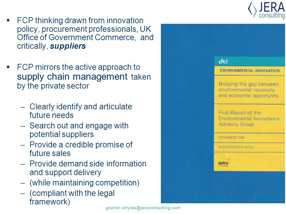 FCP thinking drawn from innovation policy, procurement professionals, UK Office of Government Commerce, and critically, suppliers