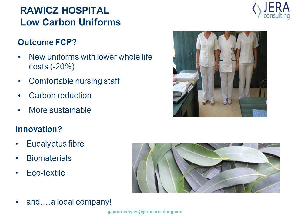 RAWICZ HOSPITAL Low Carbon Uniforms