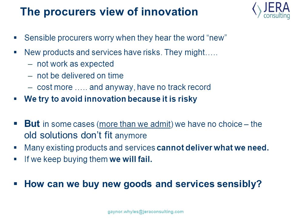 The procurers view of innovation