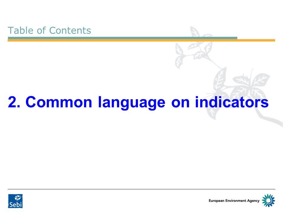 2. Common language on indicators