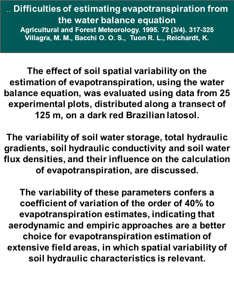 .. Difficulties of estimating evapotranspiration from the water balance equation