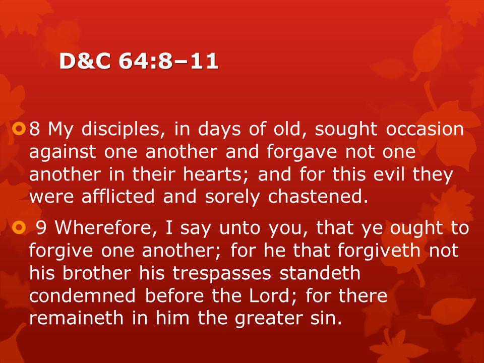 D&C 64:8–11
