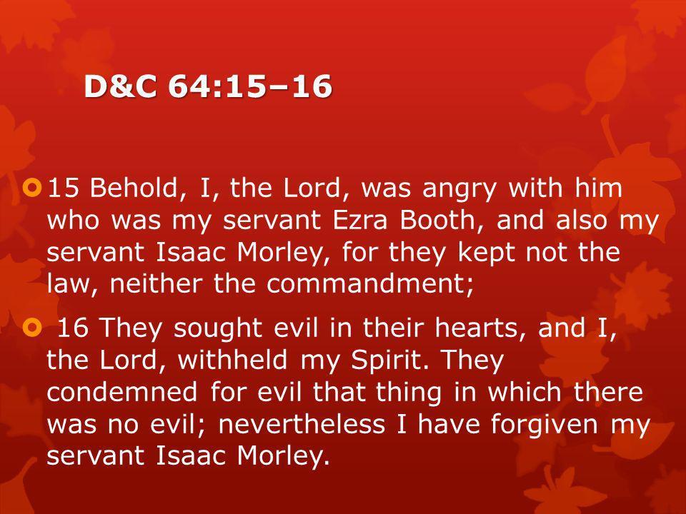 D&C 64:15–16