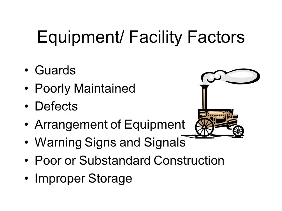 Equipment/ Facility Factors