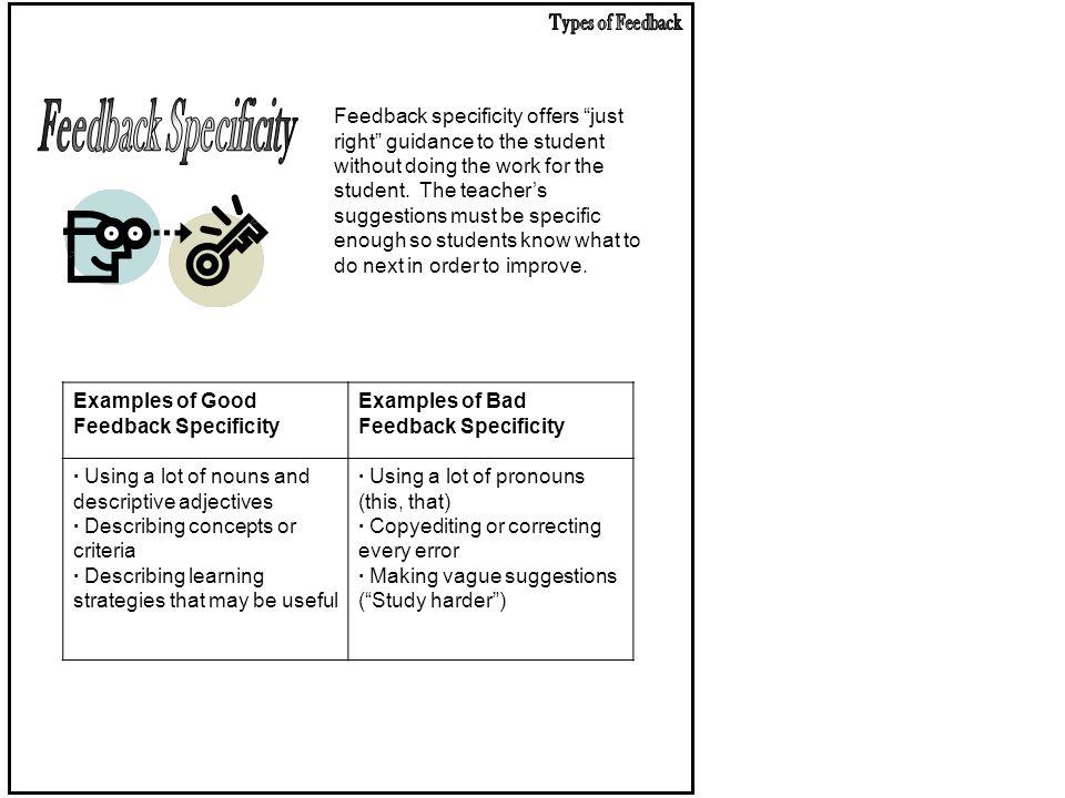 Types of Feedback Feedback Specificity.