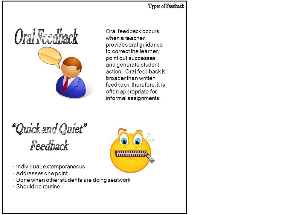Oral Feedback Quick and Quiet Feedback