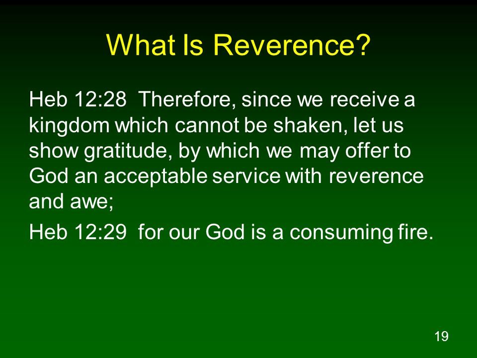 What Is Reverence