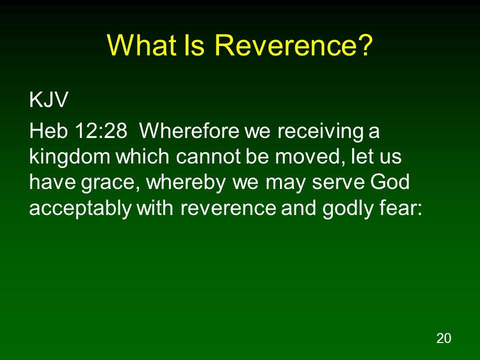 What Is Reverence KJV.