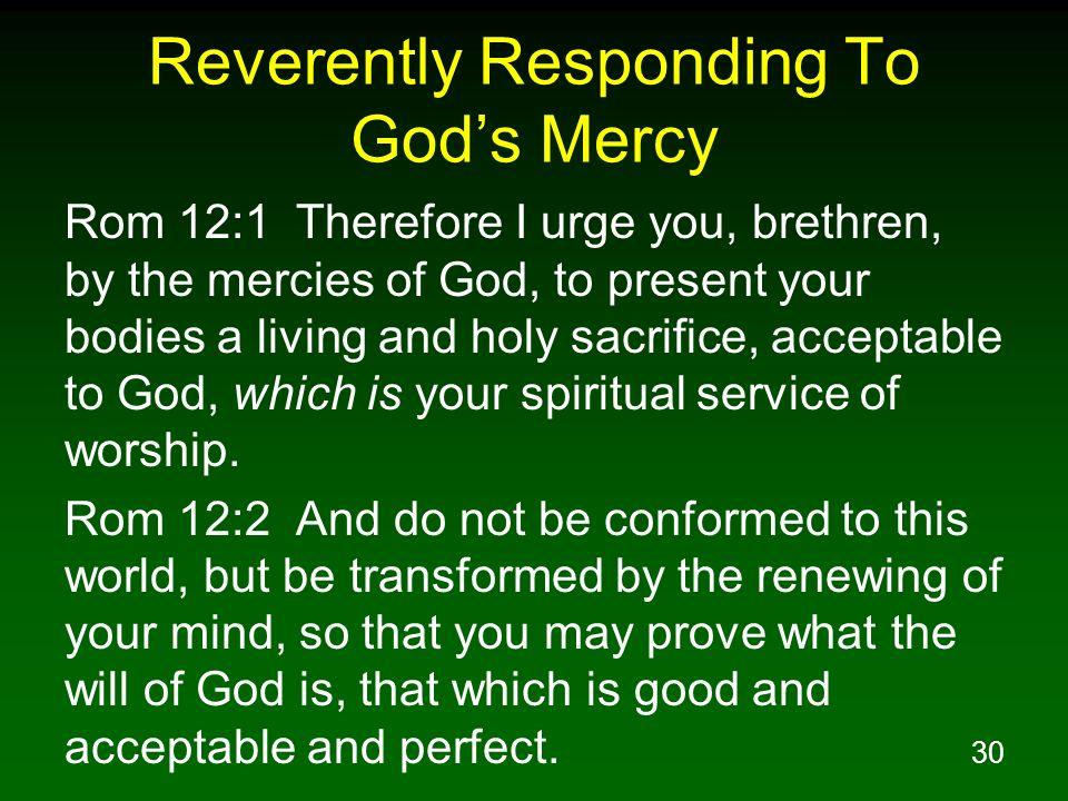 Reverently Responding To God's Mercy