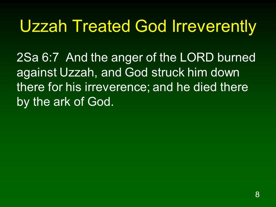 Uzzah Treated God Irreverently