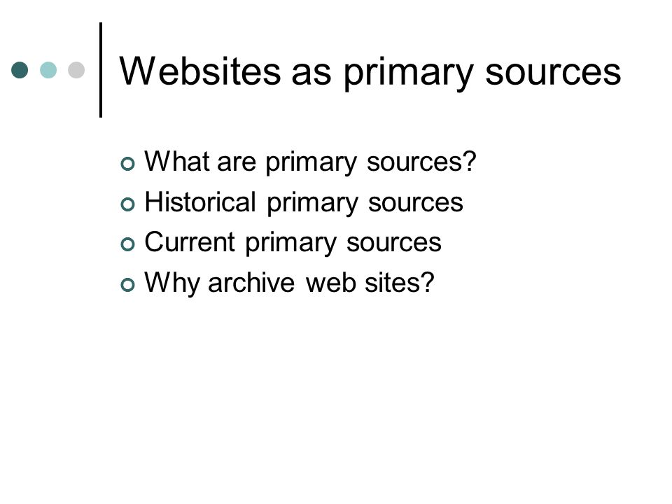 Websites as primary sources