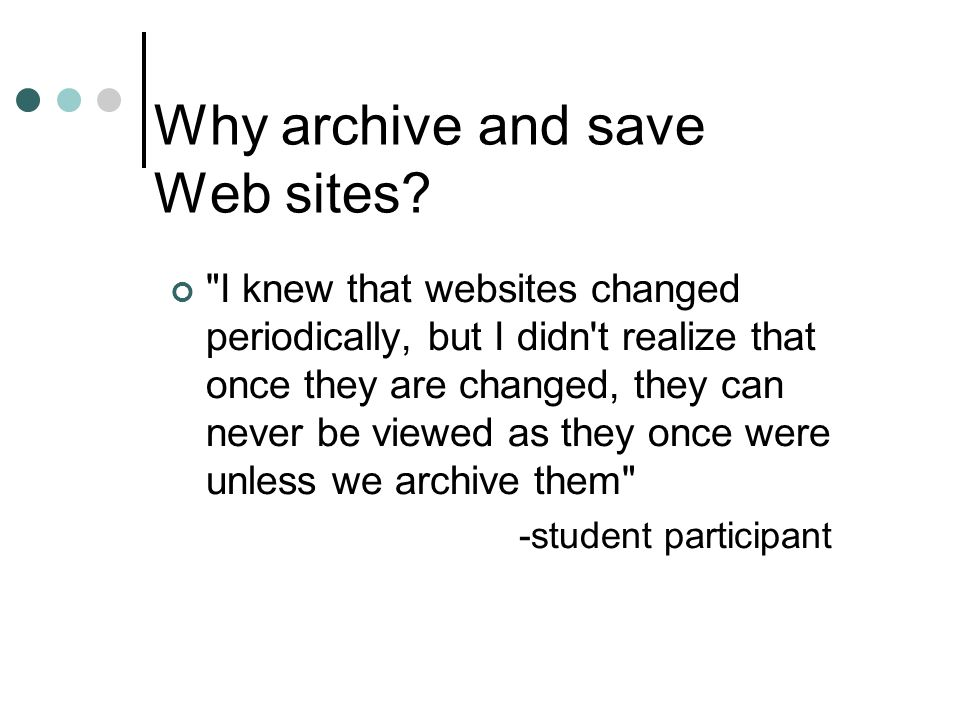 Why archive and save Web sites