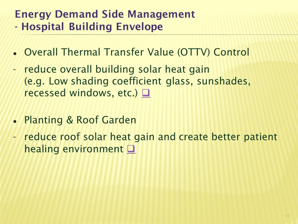 Energy Demand Side Management - Hospital Building Envelope