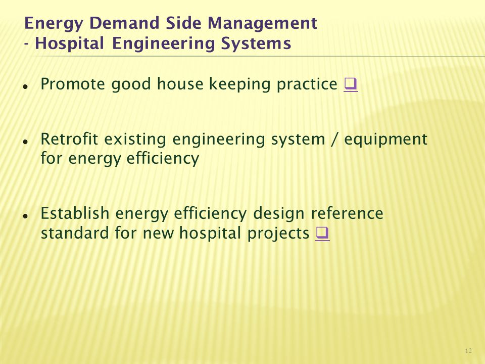 Energy Demand Side Management - Hospital Engineering Systems