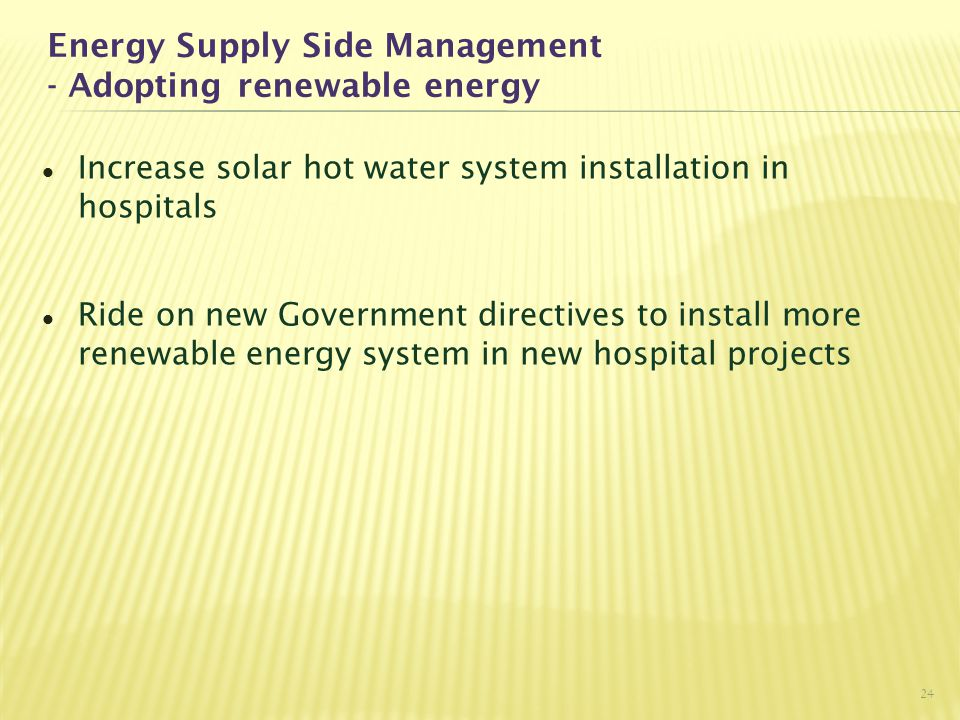 Energy Supply Side Management - Adopting renewable energy