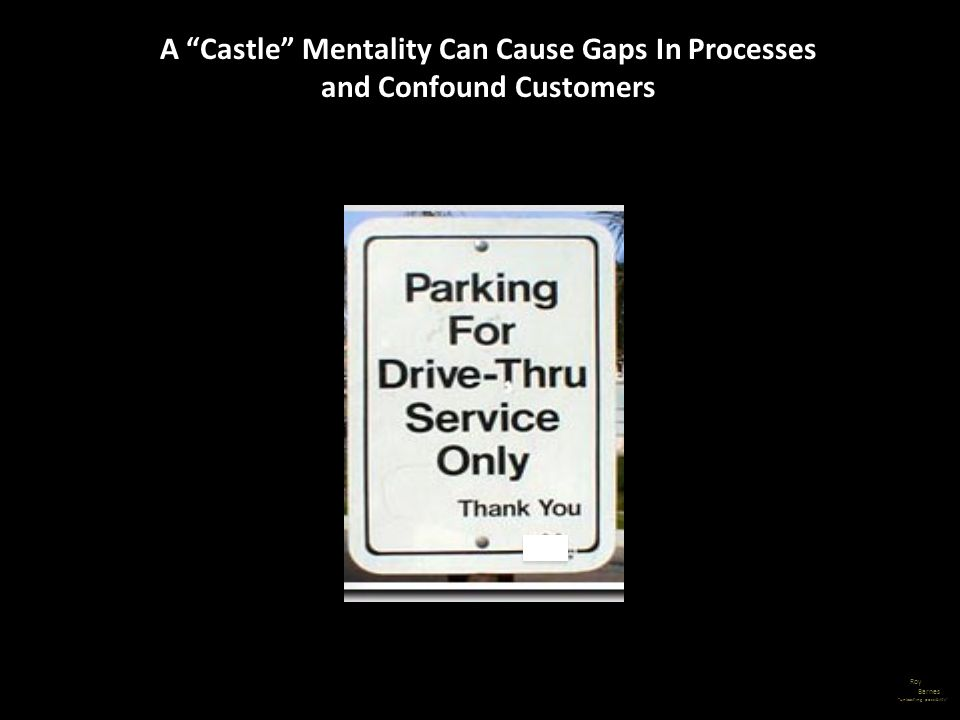 A Castle Mentality Can Cause Gaps In Processes and Confound Customers