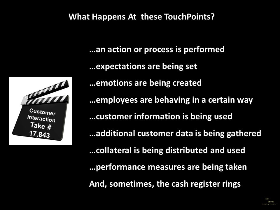 What Happens At these TouchPoints Customer Interaction Take # 17,843