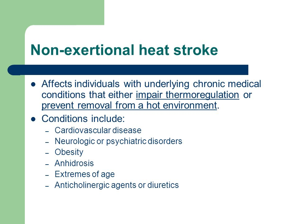 Non-exertional heat stroke