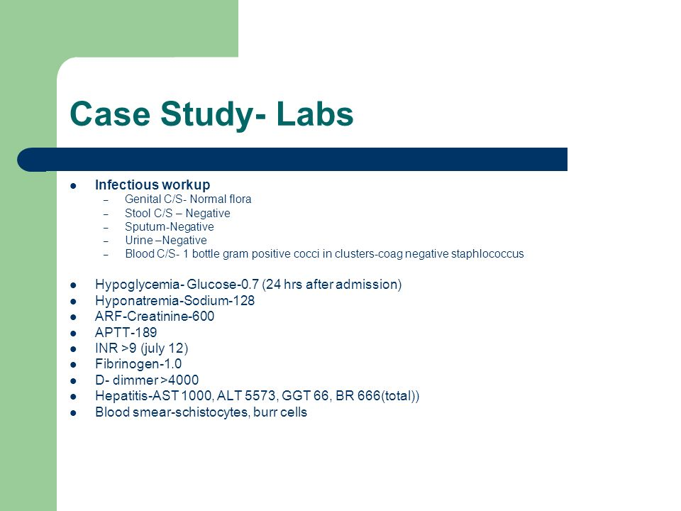 Case Study- Labs Infectious workup