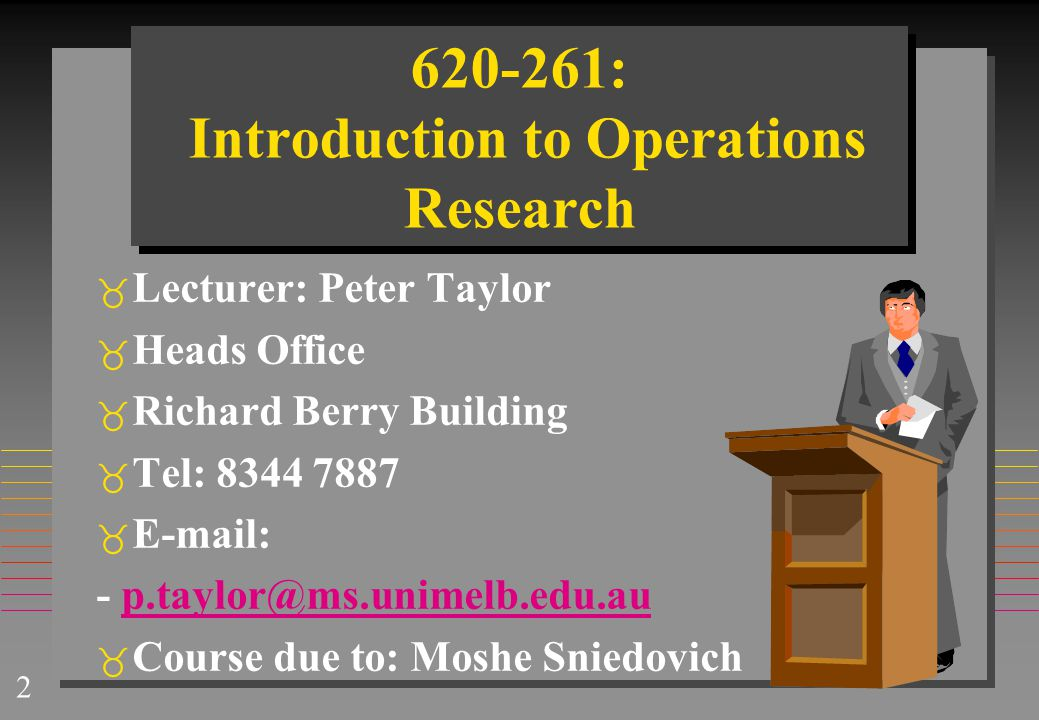 620-261: Introduction to Operations Research