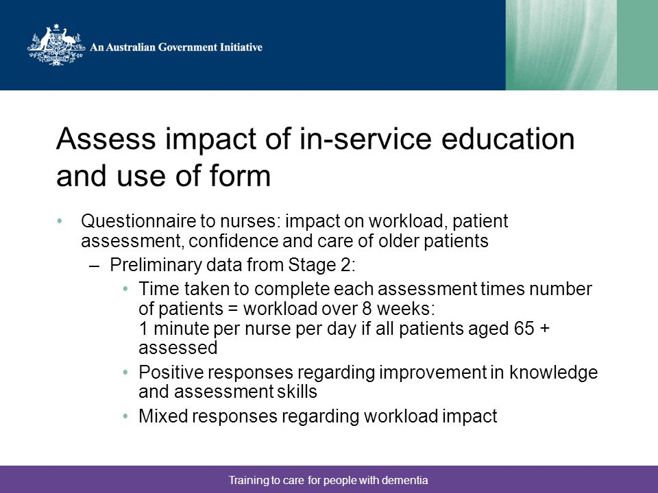 Assess impact of in-service education and use of form