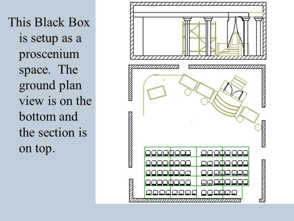 This Black Box is setup as a proscenium space