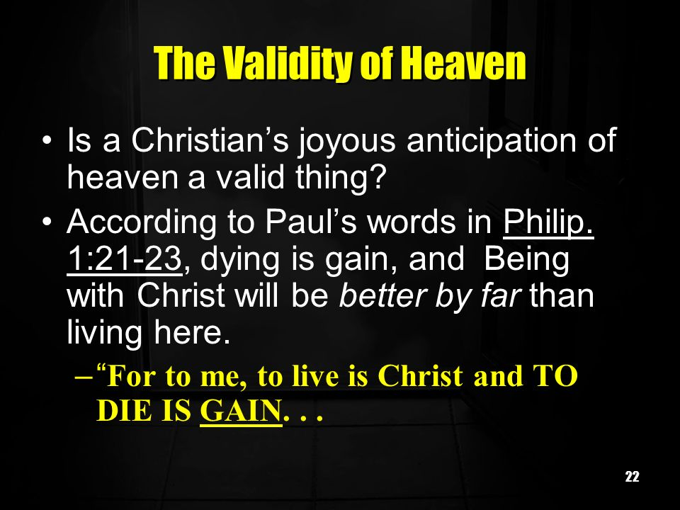 The Validity of Heaven Is a Christian's joyous anticipation of heaven a valid thing
