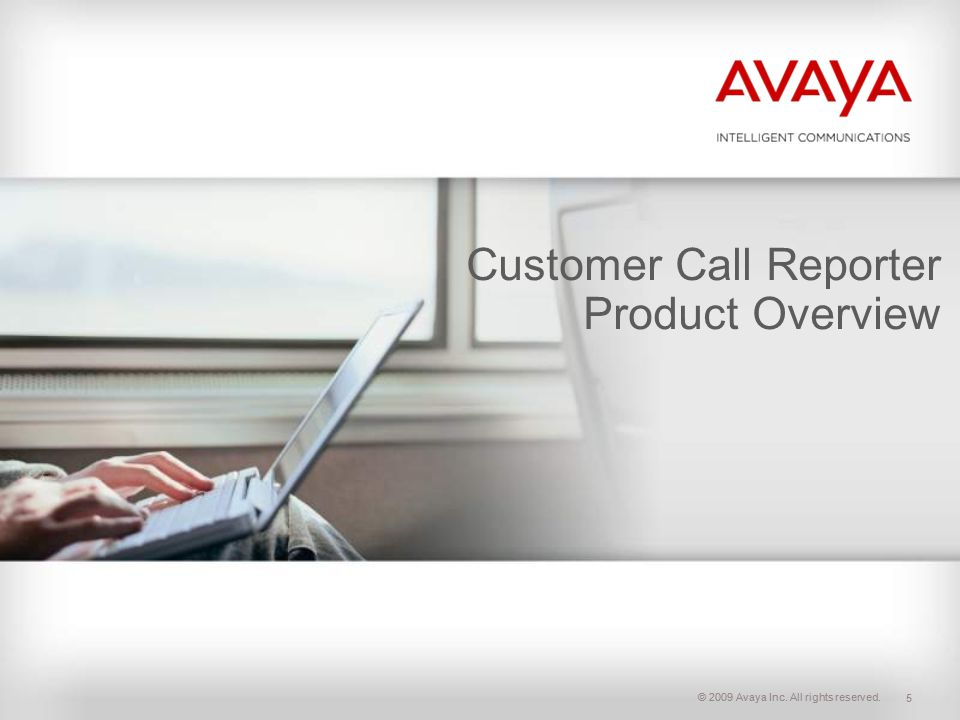 Customer Call Reporter Product Overview
