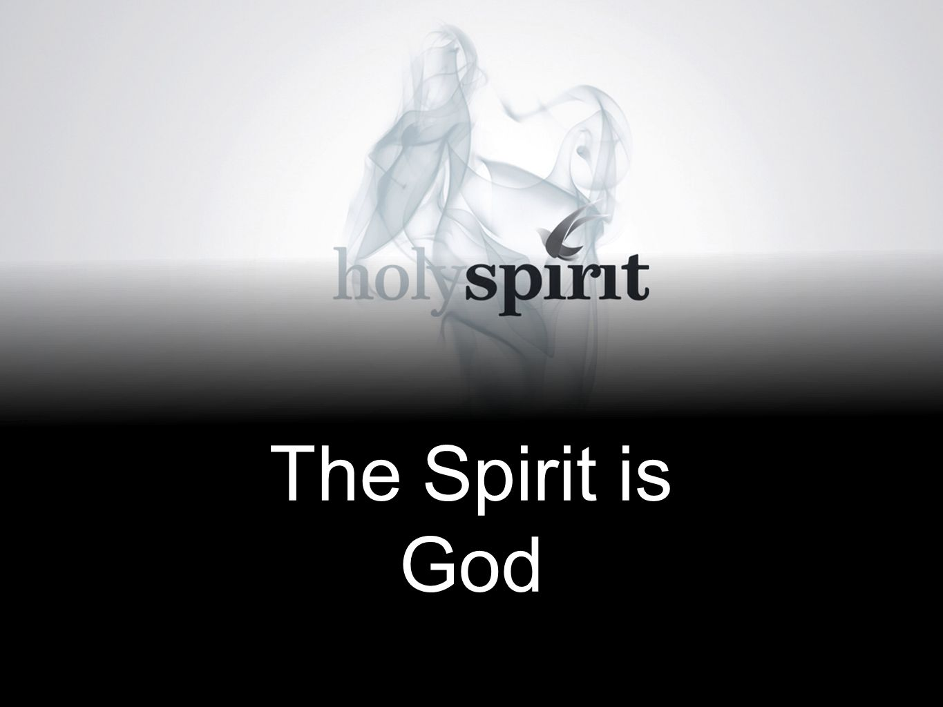 The Spirit is God