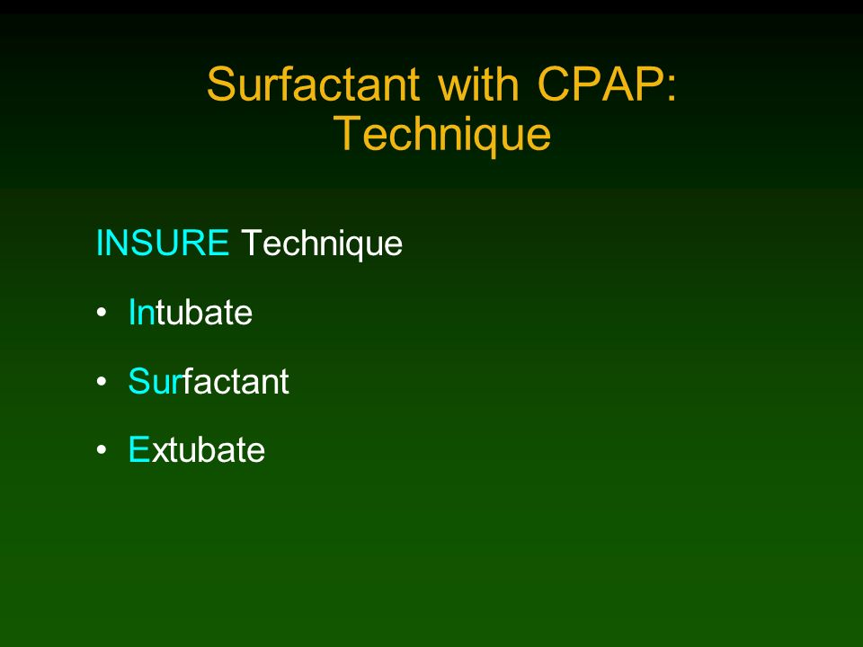 Surfactant with CPAP: Technique