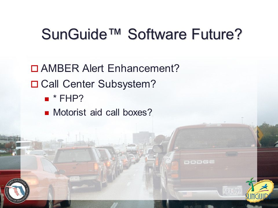 SunGuide™ Software Future