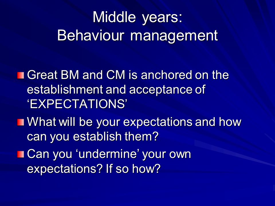Middle years: Behaviour management