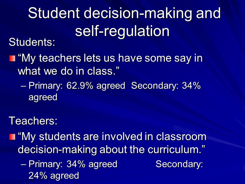 Student decision-making and self-regulation