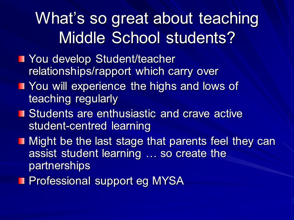 What's so great about teaching Middle School students