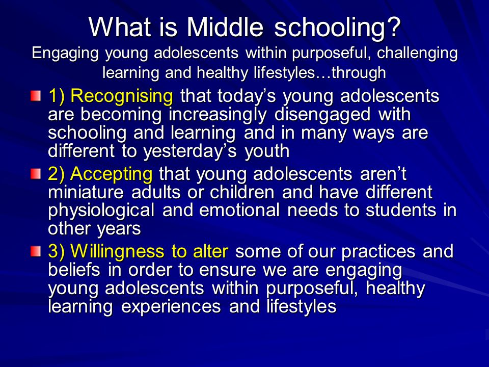 What is Middle schooling
