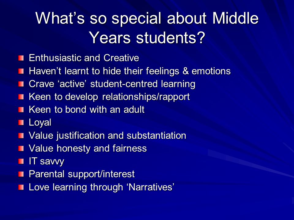 What's so special about Middle Years students