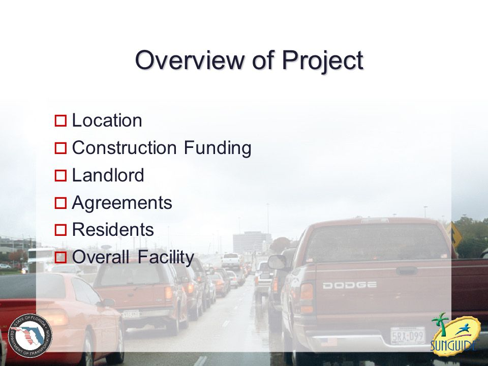 Overview of Project Location Construction Funding Landlord Agreements