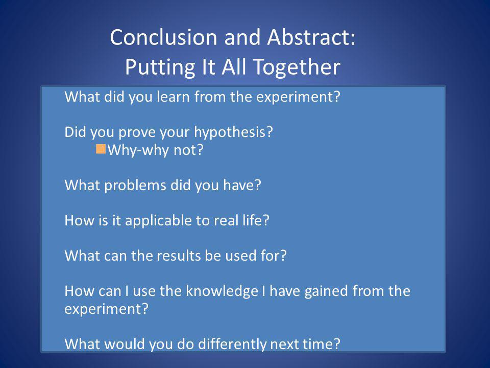 Conclusion and Abstract: Putting It All Together