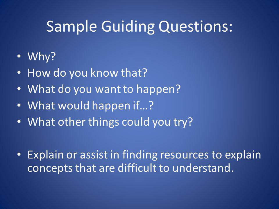 Sample Guiding Questions: