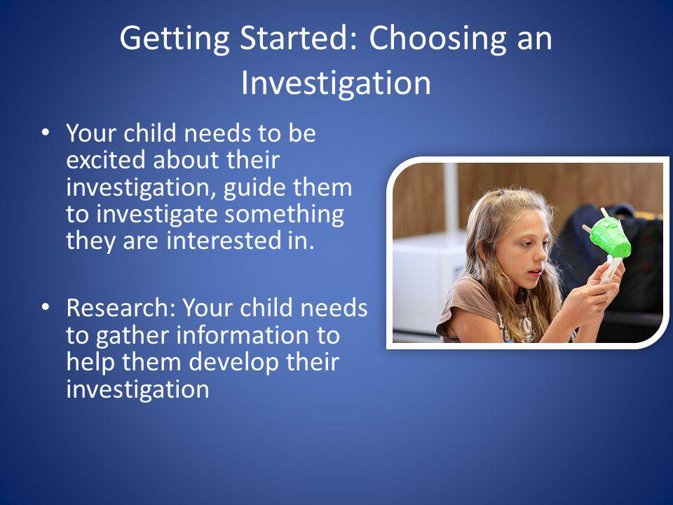 Getting Started: Choosing an Investigation