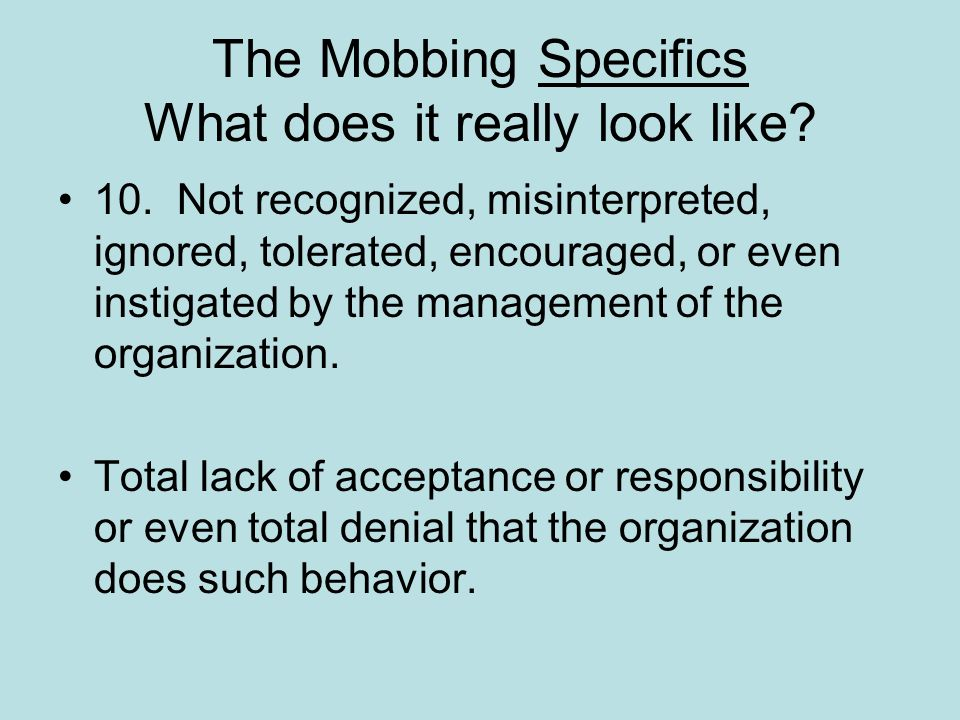 The Mobbing Specifics What does it really look like