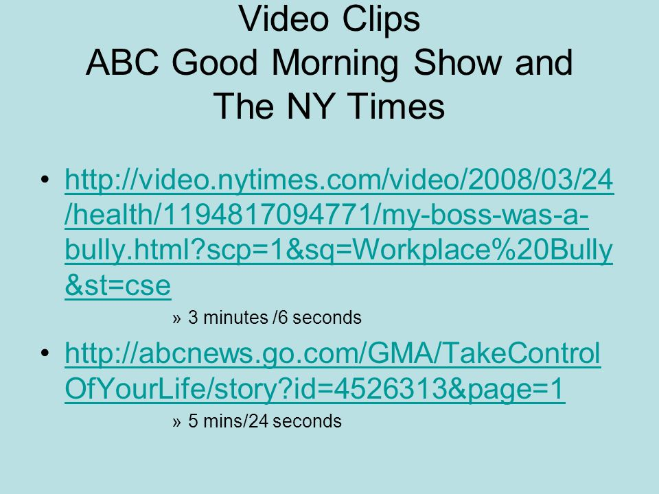 Video Clips ABC Good Morning Show and The NY Times