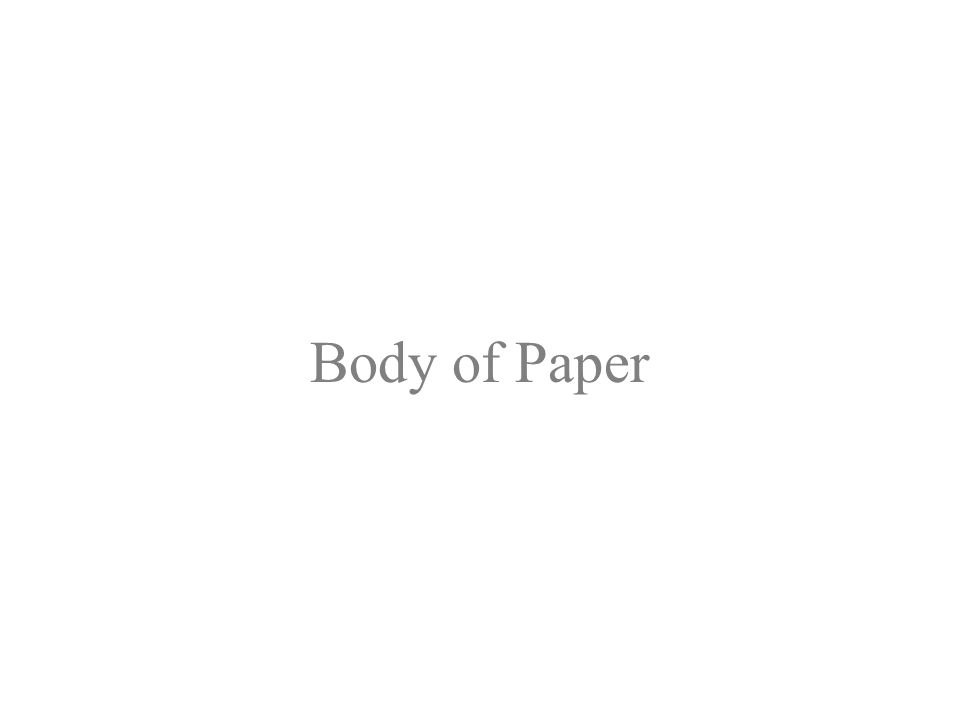 Body of Paper