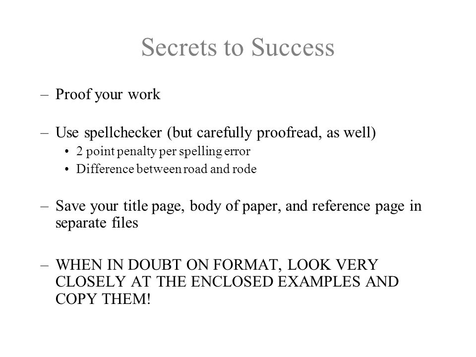 Secrets to Success Proof your work