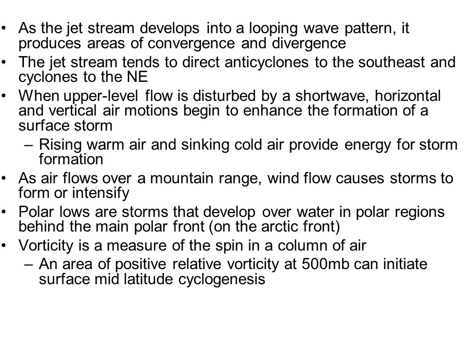 As the jet stream develops into a looping wave pattern, it produces areas of convergence and divergence