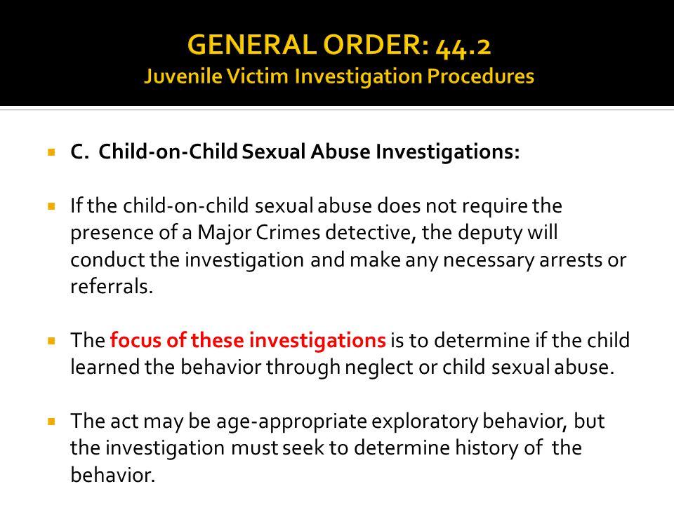 GENERAL ORDER: 44.2 Juvenile Victim Investigation Procedures