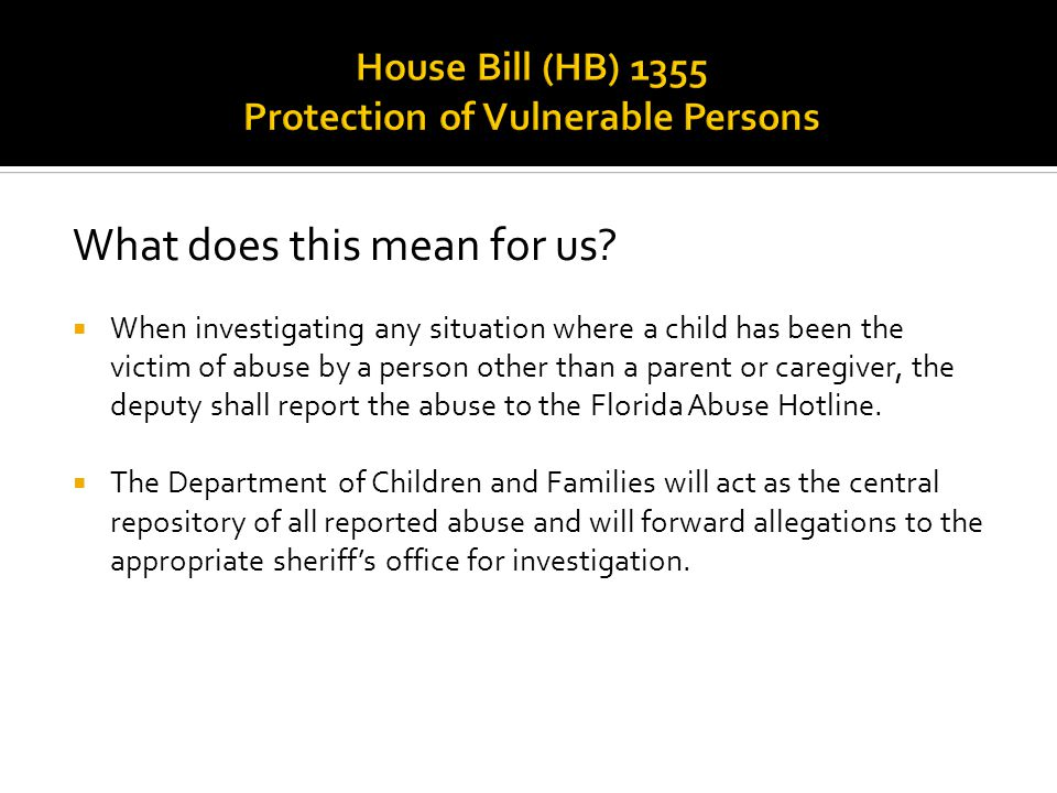 House Bill (HB) 1355 Protection of Vulnerable Persons