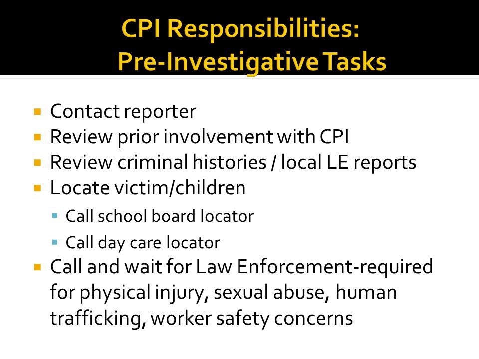 CPI Responsibilities: Pre-Investigative Tasks
